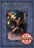 D&D SPELL COMPONENTS & OPTIONS - LEVEL 0