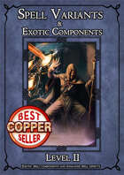 D&D SPELL COMPONENTS & OPTIONS - LEVEL II