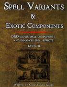 SPELL COMPONENTS & OPTIONS - LEVEL II
