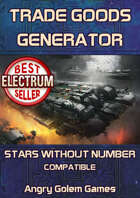 STARS WITHOUT NUMBER - TRADE GOODS GENERATOR 300