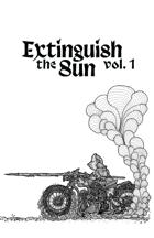 Extinguish the Sun #01