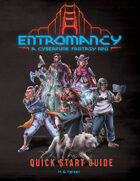 Entromancy: A Cyberpunk Fantasy RPG (Quick Start Guide)