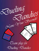 Dueling Dandies: Name Your Seconds!