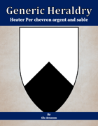 Generic Heraldry: Heater Per chevron argent and sable