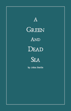 A Green and Dead Sea