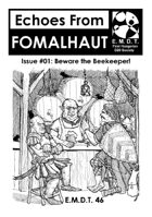 Echoes From Fomalhaut #01: Beware the Beekeeper