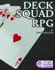 Deck Squad RPG