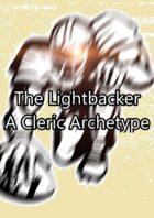 The Lightbacker (5E Sportsmanship Domain Cleric)