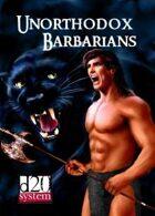 Unorthodox Barbarians