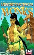 UNORTHODOX Monks