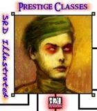 SRD Illustrated: Prestige Classes