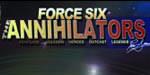 Force Six, The Annihilators