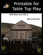 Sized to Print - Wild West Town II: Black Hills Run
