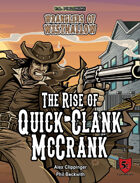 The Rise of Quick-Clank McCrank (Wranglers of Westhallow)