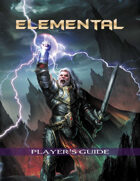 ELEMENTAL Player's Guide