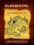 The God Unmoving (Elemental Edition)