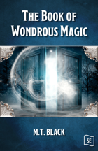The Book of Wondrous Magic 5E