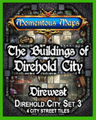 The Buildings of Direhold City: Direwest