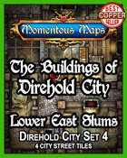 The Buildings of Direhold City: Lower East Slums