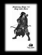 Mastering Magic: Magi with Merit - Pathfinder