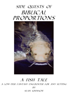 A Fish Tale: A Side Quest of Biblical Proportions