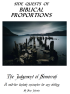 The Judgement of Somorrah: A Side Quest of Biblical Proportions