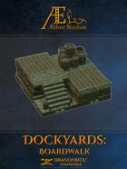 Dockyards: Boardwalk