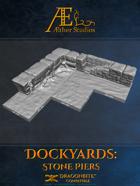 Dockyards: Stone Piers
