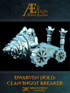 Dwarven Hold: Clan Ingot Breaker