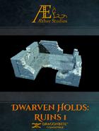 Dwarven Holds: Ruins 1