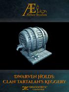 Dwarven Hold: Clan Tartalan's Keggery