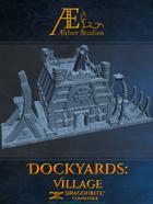 Dockyards: Village