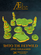 Into the Feywild: Hive Unleashed
