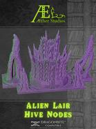 Alien Lair: Hive Nodes