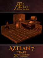 Aztlan 7: Traps