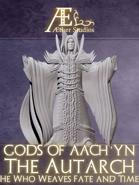 Gods of Aach'yn - The Autarch