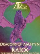 Dragons of Aach'yn: Raxx