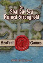 Seafoot Games - Ruined Stronghold on the Shallow Sea (40x40 Battlemap)