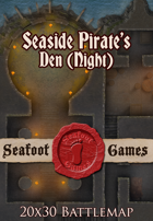 Seafoot Games - Seaside Pirates Den, Night (20x30 Battlemap)