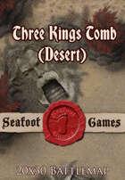 Seafoot Games - Three Kings Tomb (Desert) | 20x30 Battlemap