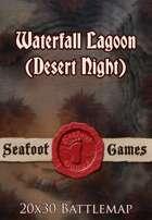Seafoot Games - Waterfall Lagoon (Desert, Night) | 20x30 Battlemap