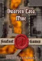 Seafoot Games - Dwarven Lava Mine | 20x30 Battlemap