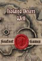 Seafoot Games - Isolated Desert Well | 20x30 Battlemap