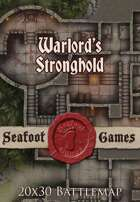 Seafoot Games - Warlord's Stronghold | 20x30 Battlemap