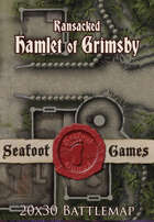 Seafoot Games - Ransacked Hamlet of Grimsby | 20x30 Battlemap