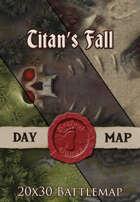 Titan's Fall | 20x30 Battlemaps [BUNDLE]