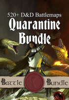 Quarantine Battlemap Bundle [BUNDLE]