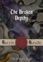The Broken Depths | 20x30 Battlemaps [BUNDLE]