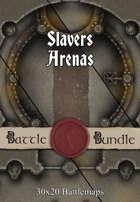Slavers Arenas | 30x20 Battlemaps [BUNDLE]