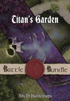 Titan's Garden | 30x20 Battlemaps [BUNDLE]